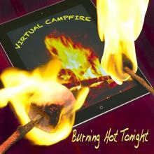 Virtual Campfire - Burning Hot Tonight